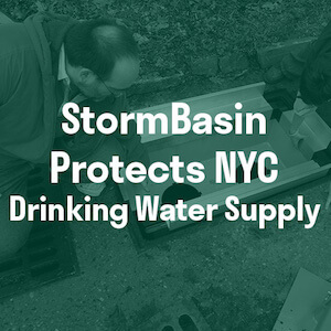 Stormwater storm basin filter protects NYC drinking water