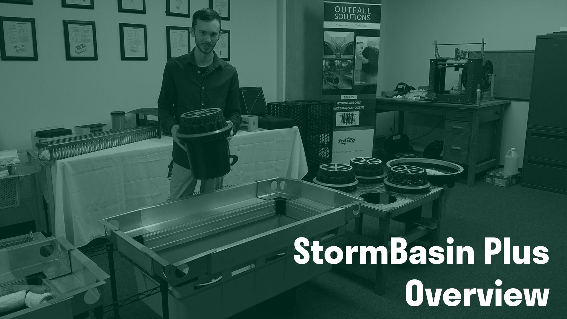 StormBasin Plus Overview